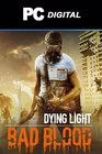Dying Light - Bad Blood PC DLC